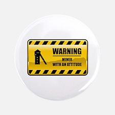 "Warning Miner 3.5"" Button"