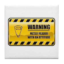 Warning Meter Reader Tile Coaster