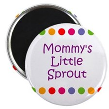 Mommy's Little Sprout Magnet
