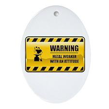 Warning Metal Worker Oval Ornament