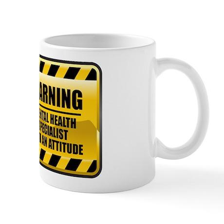 Warning Mental Health Specialist Mug