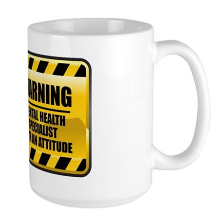 Warning Mental Health Specialist Large Mug