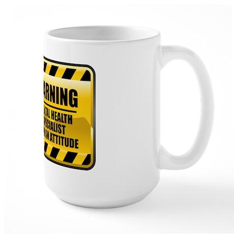 Warning Mental Health Specialist Large Mug