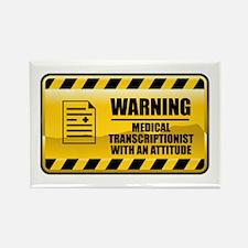 Warning Medical Transcriptionist Rectangle Magnet