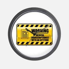 Warning Medical Transcriptionist Wall Clock
