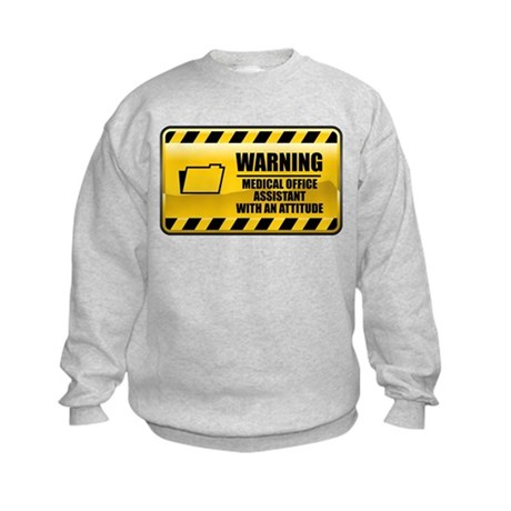 Warning Medical Office Assistant Kids Sweatshirt