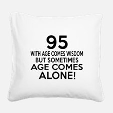 95 Awesome Birthday Designs Square Canvas Pillow