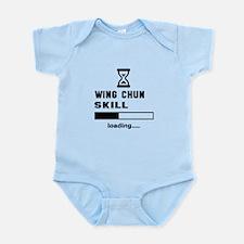 Wing Chun Skill Loading..... Infant Bodysuit