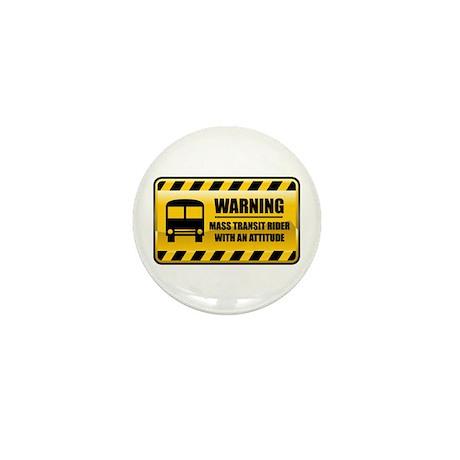Warning Mass Transit Rider Mini Button