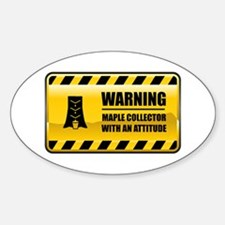 Warning Maple Collector Oval Bumper Stickers