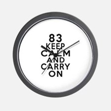83 Keep Calm And Carry On Birthday Wall Clock