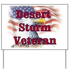 Desert Storm Veteran Yard Sign