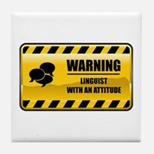 Warning Linguist Tile Coaster
