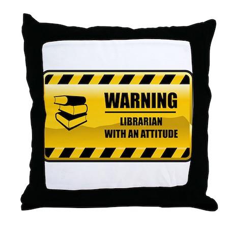 Warning Librarian Throw Pillow