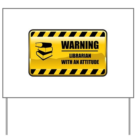 Warning Librarian Yard Sign