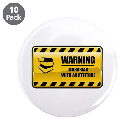 "Warning Librarian 3.5"" Button (10 pack)"