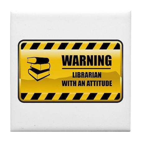 Warning Librarian Tile Coaster