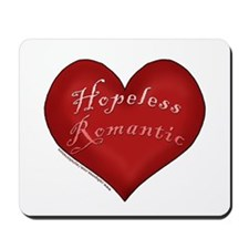 Hopeless Romantic Mousepad