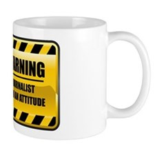 Warning Journalist Mug