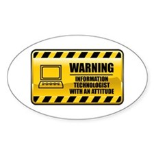 Warning Information Technologist Oval Decal