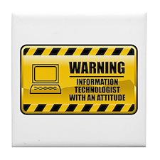 Warning Information Technologist Tile Coaster