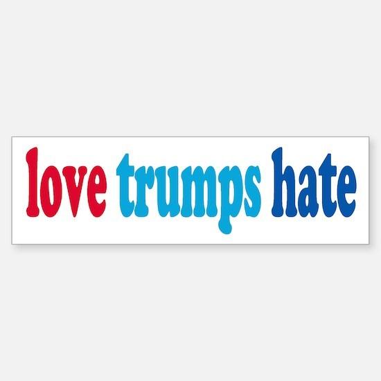 love trumps hate Bumper Car Car Sticker