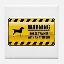 Warning Horse Trainer Tile Coaster