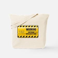 Warning Historian Tote Bag