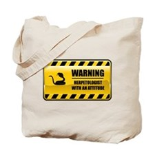 Warning Herpetologist Tote Bag