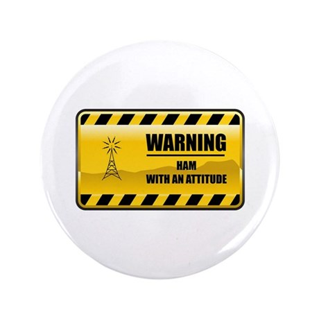 "Warning HAM 3.5"" Button"