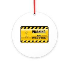 Warning HAM Ornament (Round)