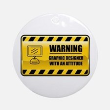 Warning Graphic Designer Ornament (Round)