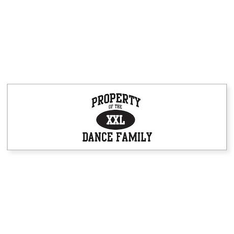 Property of Dance Family Bumper Sticker