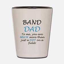 Band Dad Shot Glass