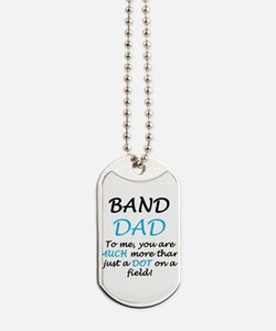 Band Dad Dog Tags