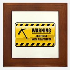 Warning Geologist Framed Tile