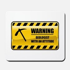 Warning Geologist Mousepad