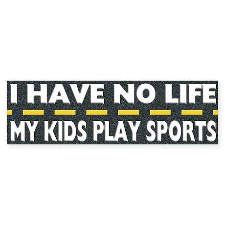 My Kids Play Sports Bumper Sticker