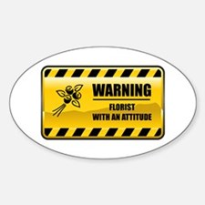 Warning Florist Oval Decal