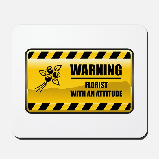 Warning Florist Mousepad