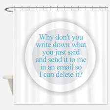 Cute Request Shower Curtain