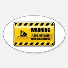 Warning Floor Installer Oval Decal
