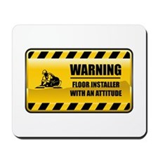 Warning Floor Installer Mousepad