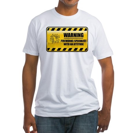Warning Fireworks Specialist Fitted T-Shirt
