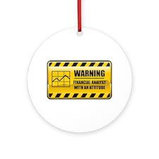 Warning Financial Analyst Ornament (Round)
