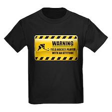 Warning Field Hockey Player T