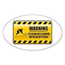 Warning Field Hockey Player Oval Decal