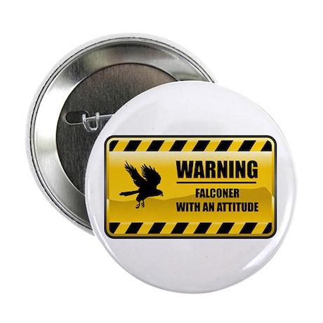 "Warning Falconer 2.25"" Button"