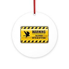 Warning Falconer Ornament (Round)