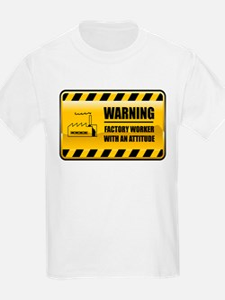 Warning Factory Worker T-Shirt